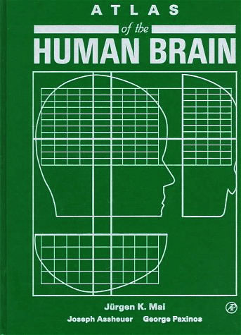 Atlas of the Human Brain – First edition 1995 (Hardcover)
