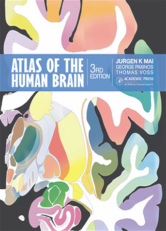 Atlas of the Human Brain – Third edition 2008